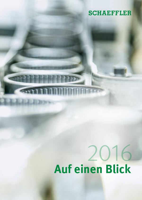 Schaeffler 2016 - Auf einen Blick