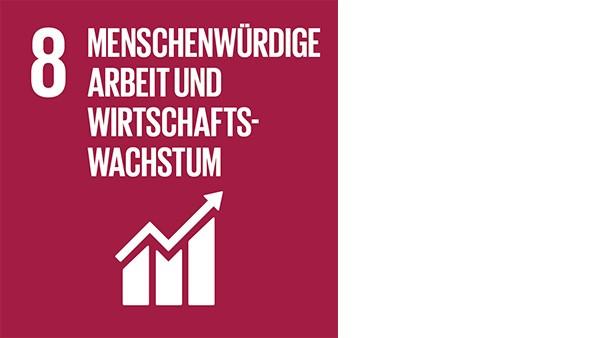 Ziel 8: Menschenwürdige Arbeit und Wirtschaftswachstum